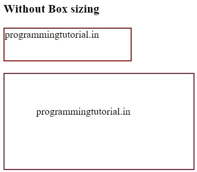 without box sizing, www.programmingtutorial.in